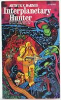 Interplanetary Hunter by Arthur K. Barnes 1972 Ace Science Fiction Paperback