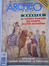 ARCHEO n°3 1998 - Dossier La Pittura Romana da Pompei ai Bizantini  [C45A]