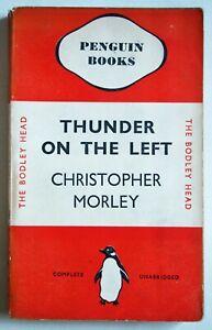 THUNDER ON THE LEFT / CHRISTOPHER MORLEY 1st UK PENGUIN PBK 1937