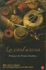 La costurera / The Seamstress Spanish Edition Narrativa Punto de Lectura