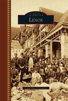 Lenox [Images of America] [MA] [Arcadia Publishing]