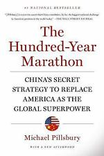 The Hundred-Year Marathon: China's Secret Strategy to Replace America as the Glo