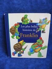 LES PLUS BELLES HISTOIRES DE FRANKLIN / PAULETTE BOURGEOIS-BRENDA CLARK
