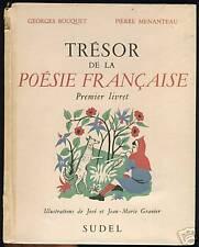 TRESOR DE LA POESIE FRANCAISE G.BOUQUET P.MENANTEAU1950