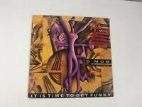 "D Mob It Is Time To Get Funky 12"" vinyl single record"