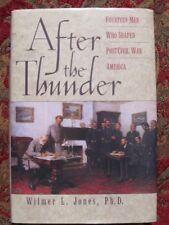 AFTER THE THUNDER - CIVIL WAR - 14 MEN WHO SHAPED POST-CIVIL WAR ERA - BRAND NEW