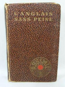Livre L'ANGLAIS SANS PEINE Méthode ASSIMIL 1950 apprendre l'anglais