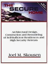 The Secure Home Architectural Design by Joel Skousen 4th Ed, BRAND NEW