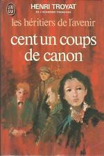 HENRI TROYAT CENT UN COUPS DE CANON