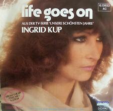 """7"""" 1982 MINT-? INGRID KUP : Life Goes On // OST TV Unsere schönsten Jahre \"""