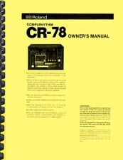 Roland CR-78 Compurhythm OWNER'S MANUAL and SERVICE MANUAL