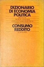 DIZIONARIO DI ECONOMIA POLITICA - G. LUNGHINI, M. D'ANTONIO - BORINGHIERI 1982