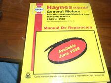 Haynes en Espanol GM Tamano mediano Traccion Trasera 1969 al 1987