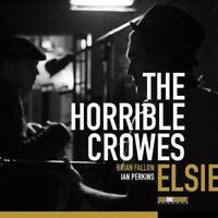"The Horrible Crowes - Elsie (NEW 12"" VINYL LP)"