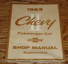 1963 Chevrolet Chevy II Passenger Car Shop Manual Supplement 63