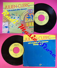 LP 45 7'' JULIEN CLERC Lili voulait aller danser Blaspheme 1982 no cd mc dvd