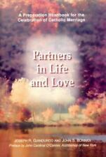 Partners in Life and Love: A Preparation Handbook for the Celebration of Catholi