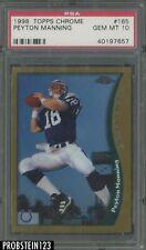 1998 Topps Chrome #165 Peyton Manning RC Rookie PSA 10 GEM MINT