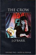 The Crow: Irony & Despair (Vol 2) Paperback, 1992 by James O'Barr Very good Cond