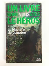 Super Sherlock Tome 1 Le Mystère De Compton / Un Livre Dont Vous Êtes Le Héros