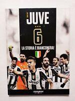 JUVE 6 LA STORIA E' BIANCONERA 2016-2017 SCUDETTO JUVENTUS GAZZETTA DELLO SPORT