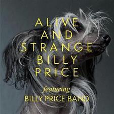 Billy Price - Alive And Strange (NEW CD)