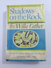 Shadows On The Rock – Willa Cather (Hardcover, Dust Jacket, 1967)