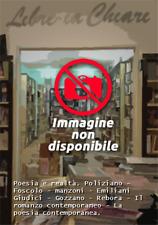 Poesia e realtà. Poliziano - Foscolo - manzoni - Emiliani Giudici - Gozzano - Re