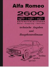 Alfa Romeo 2600 Berlina Spider Sprint Reparaturanleitung Werkstatthandbuch
