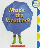 What's the Weather? (Rookie Preschool) by Scholastic Inc.