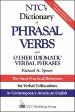 NTC's Dictionary of Phrasal Verbs: And Other Idiomatic Verbal Phrases (Paperback