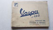 Piaggio Vespa 125 VNA 1958 manuale officina italiano originale workshop manual