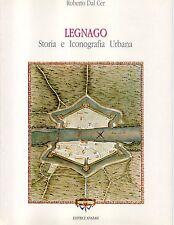 X30 Legnago Storia e Iconografia Urbana Roberto Dal Cer 1989