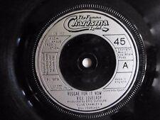 """BILL LOVELADY - REGGAE FOR IT NOW 1979 7"""" VINYL SINGLE CB337"""