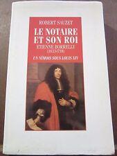 Robert Sauzet: Le Notaire et son Roi, Etienne Borrelly: un nîmois sous Louis XIV