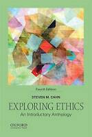 NEW Exploring Ethics: An Introductory Anthology by Steven M. Cahn