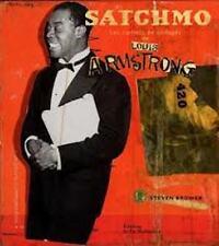 Satchmo - Les carnets de collages de Louis Armstrong - Steven Brower  Martinière