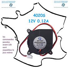ventilateur fan brushless 4020s 12v dc 0.12A 3d print cnc