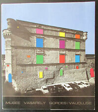 CATALOGUE EXPOSITION MUSEE DIDACTIQUE VASARELY  AU CHATEAU DE GORDES 1973