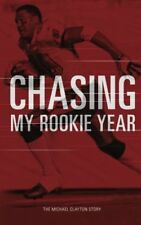 Chasing My Rookie Year: The Michael Clayton Story
