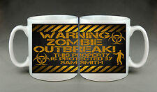 Personalised Mug Warning Sign ZOMBIE OUTBREAK Walking Dead Geek Dad Gift
