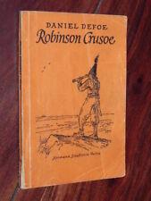 Daniel Defoe - Robinson Crusoe (Hermann Schaffstein Verlag in Köln, 1949)