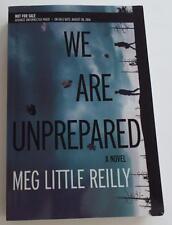 Nuevo Firmado Meg Little Reilly que Nos Han Unprepared Arc sin Corregir Proof
