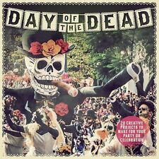 Day of the Dead: 20 Creative Projects by Susie Hodge (2017, Paperback)