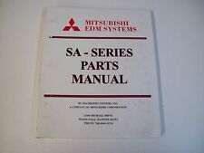 Mitsubishi Edm Systems Sa-Series Parts Manual - Used - Free Shipping