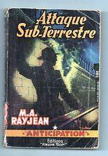 Fleuve Noir Anticipation 71. Attaque Sub-Terrestre. RAYJEAN. 1956. Etat B