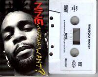 Nine 9 Whutcha Want? 1994 Cassette Tape Single Rap Hiphop R&B
