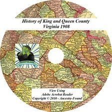 1908 History of KING & QUEEN County Virginia VA