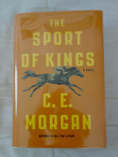 C.E. Morgan: The Sport of Kings  first edition