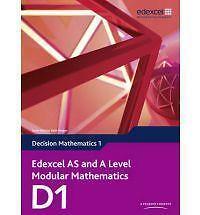 Edexcel AS and A Level Modular Mathematics Decision Mathematics 1 D1 by Susie Ja